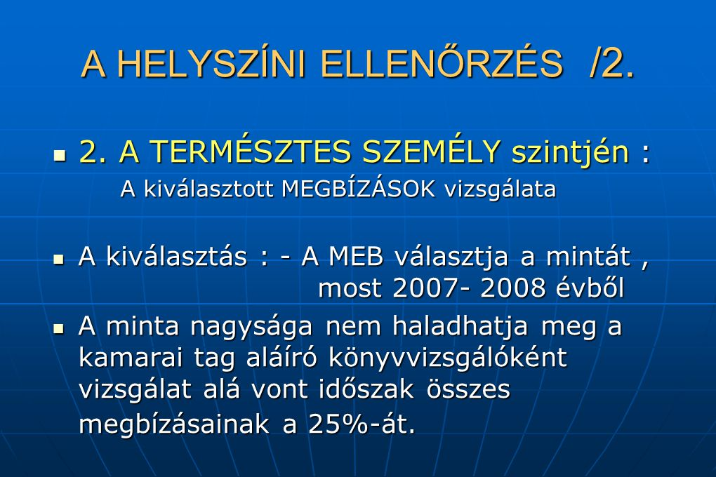 A HELYSZÍNI ELLENŐRZÉS /2.