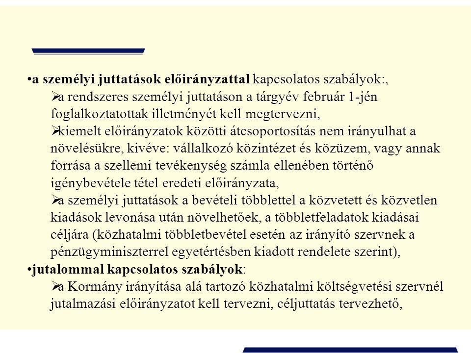 a személyi juttatások előirányzattal kapcsolatos szabályok:,