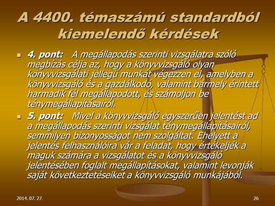 A 4400. témaszámú standardból kiemelendő kérdések