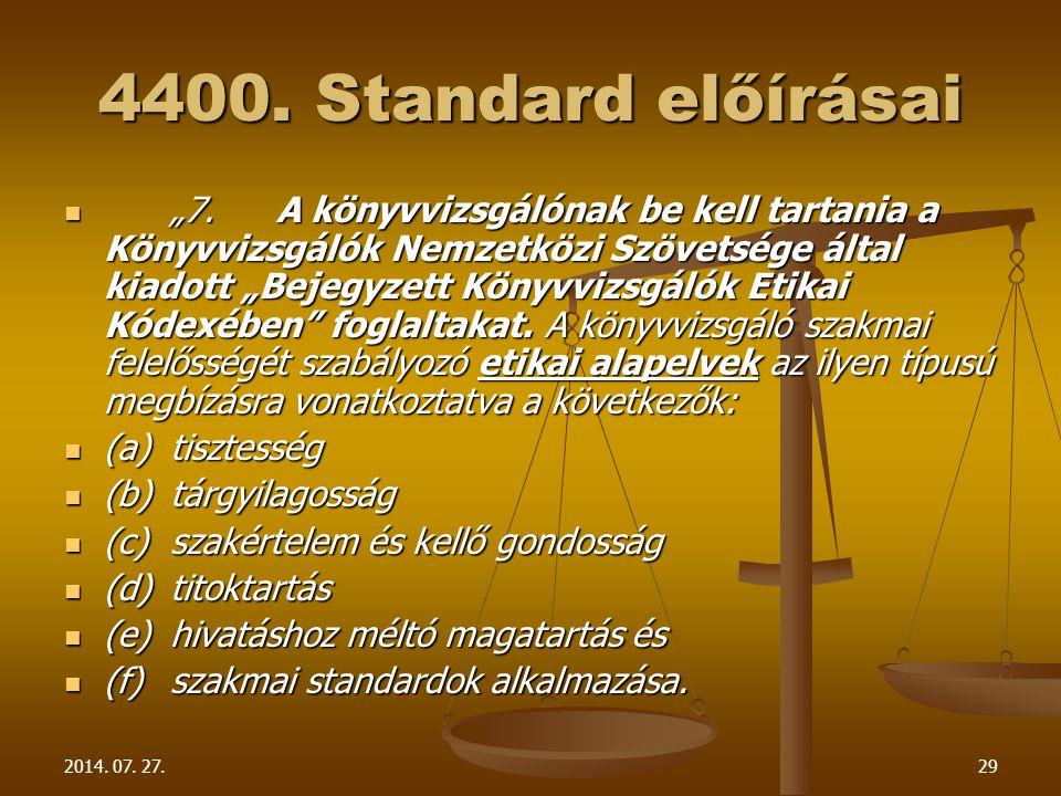 4400. Standard előírásai