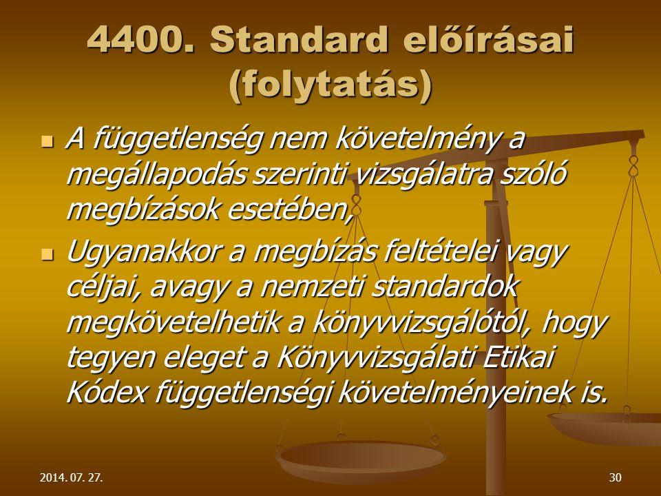 4400. Standard előírásai (folytatás)