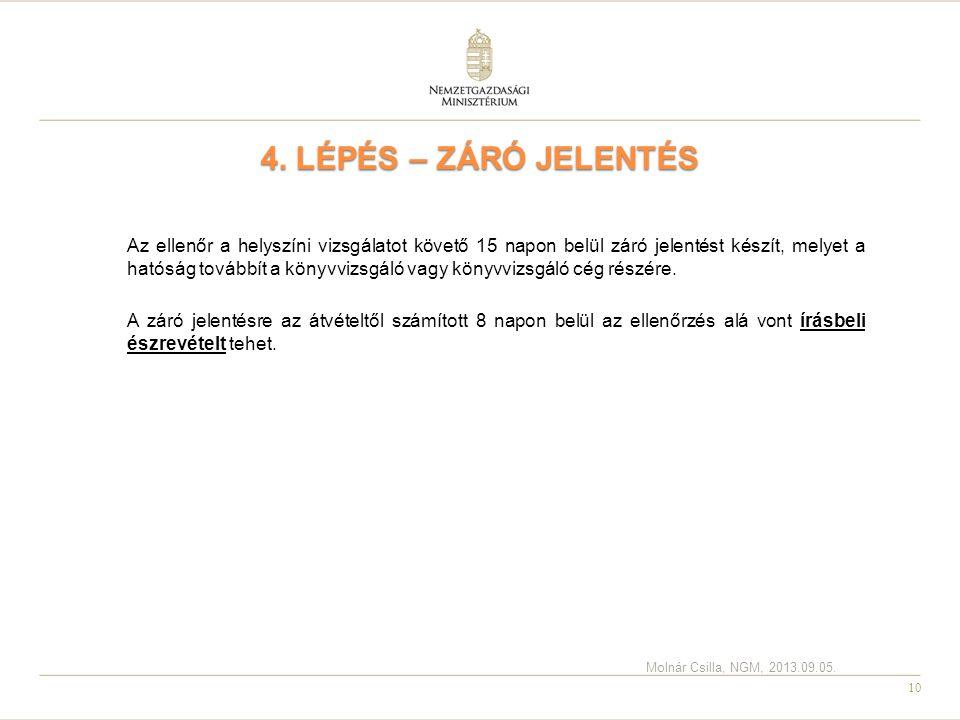 4. LÉPÉS – ZÁRÓ JELENTÉS