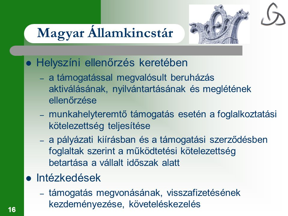 Magyar Államkincstár Helyszíni ellenőrzés keretében Intézkedések