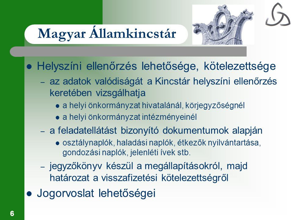 Magyar Államkincstár Helyszíni ellenőrzés lehetősége, kötelezettsége