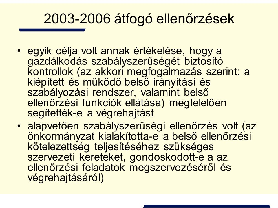 2003-2006 átfogó ellenőrzések