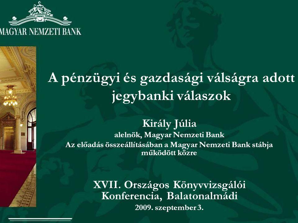 A pénzügyi és gazdasági válságra adott jegybanki válaszok
