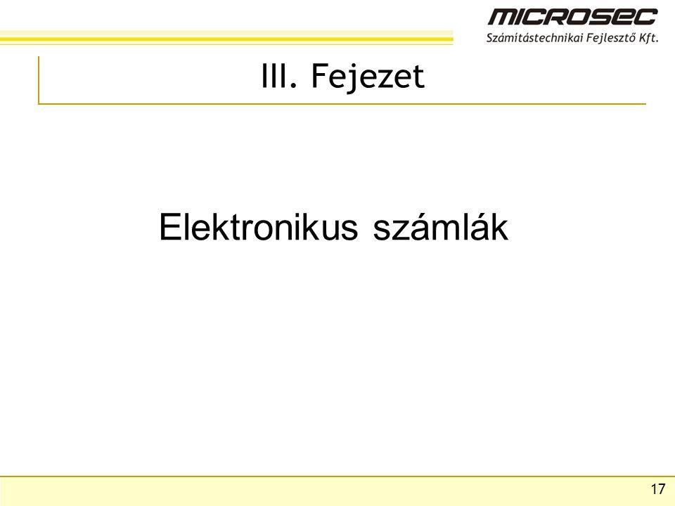 III. Fejezet Elektronikus számlák