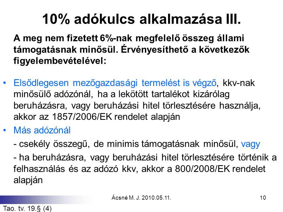 10% adókulcs alkalmazása III.