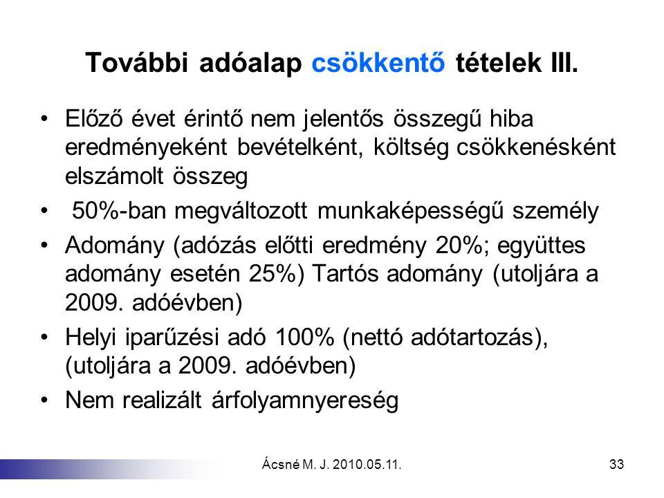 További adóalap csökkentő tételek III.