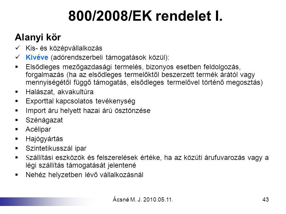 800/2008/EK rendelet I. Alanyi kör Kis- és középvállalkozás