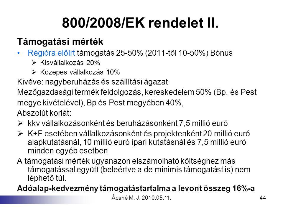 800/2008/EK rendelet II. Támogatási mérték