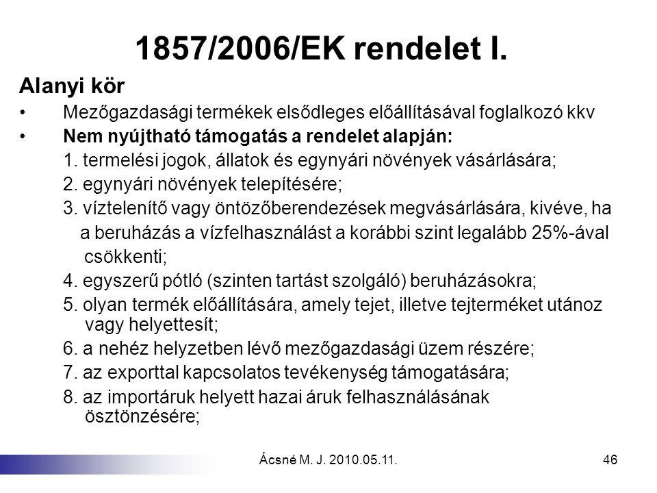 1857/2006/EK rendelet I. Alanyi kör