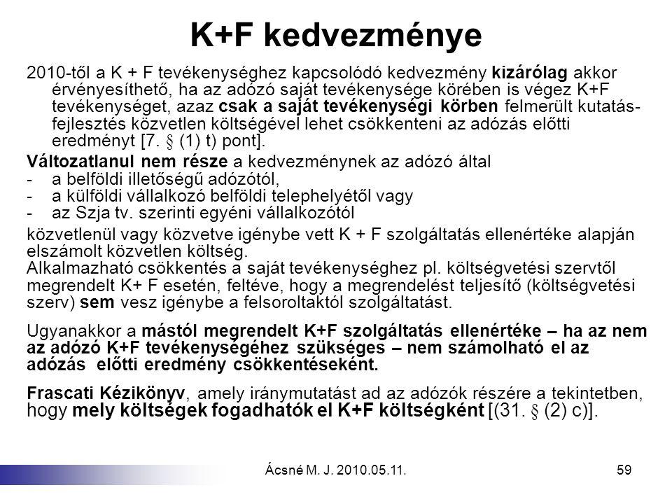 K+F kedvezménye