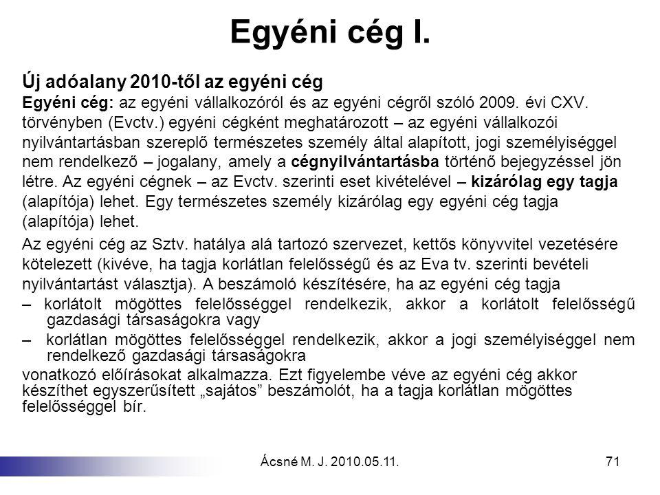 Egyéni cég I. Új adóalany 2010-től az egyéni cég