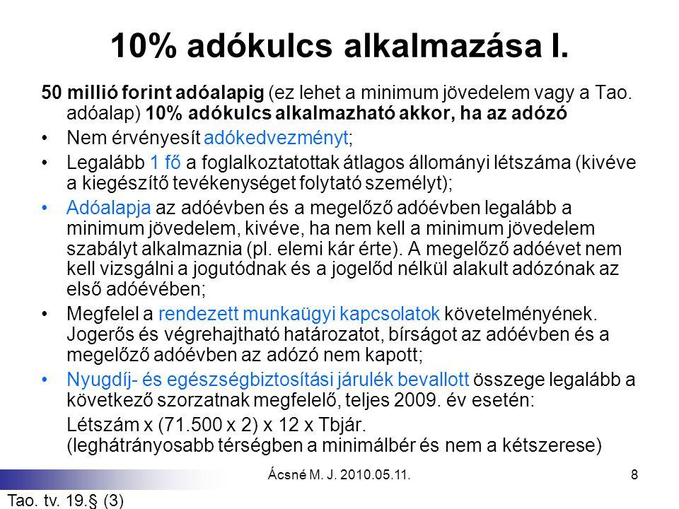 10% adókulcs alkalmazása I.