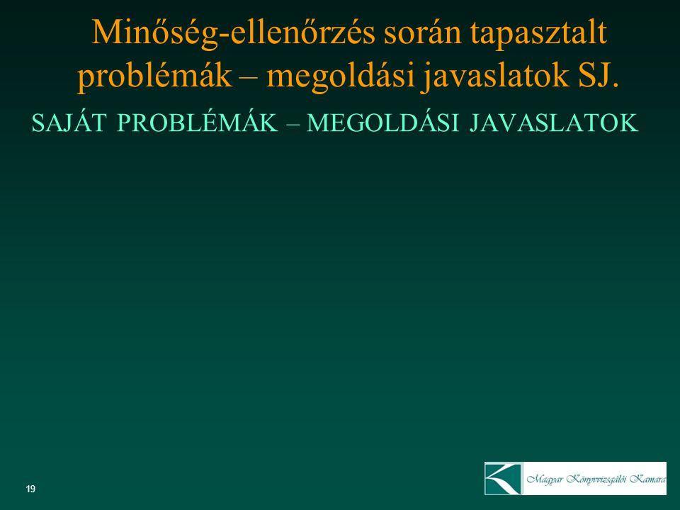 Minőség-ellenőrzés során tapasztalt problémák – megoldási javaslatok SJ.