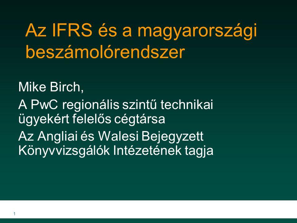Az IFRS és a magyarországi beszámolórendszer