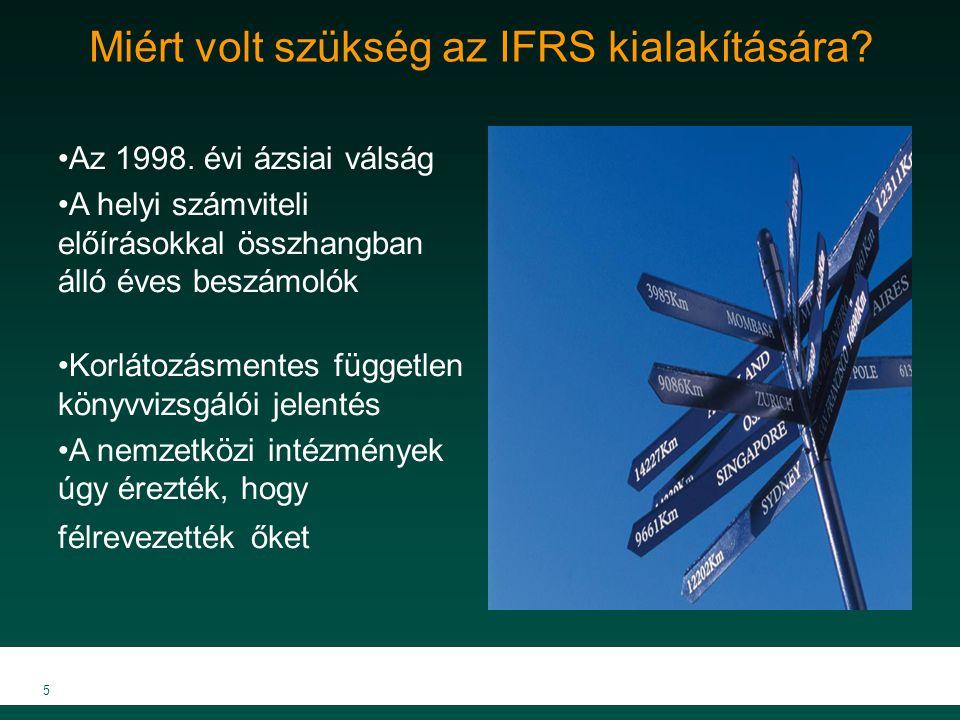 Miért volt szükség az IFRS kialakítására