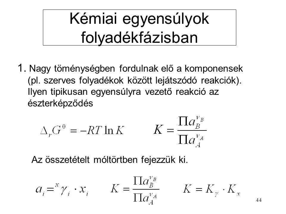 Kémiai egyensúlyok folyadékfázisban