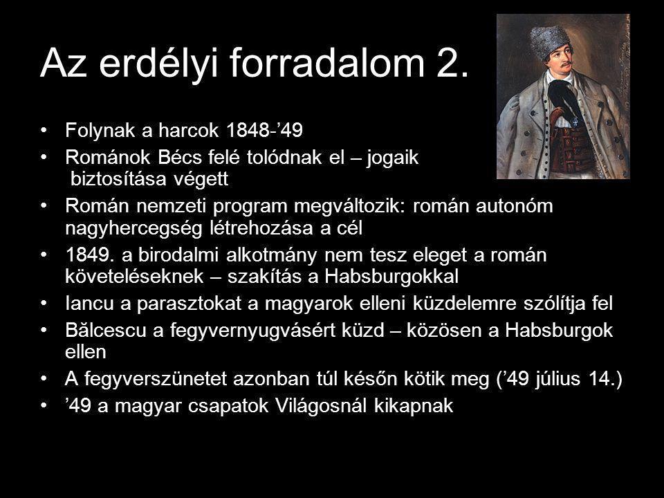 Az erdélyi forradalom 2. Folynak a harcok 1848-'49