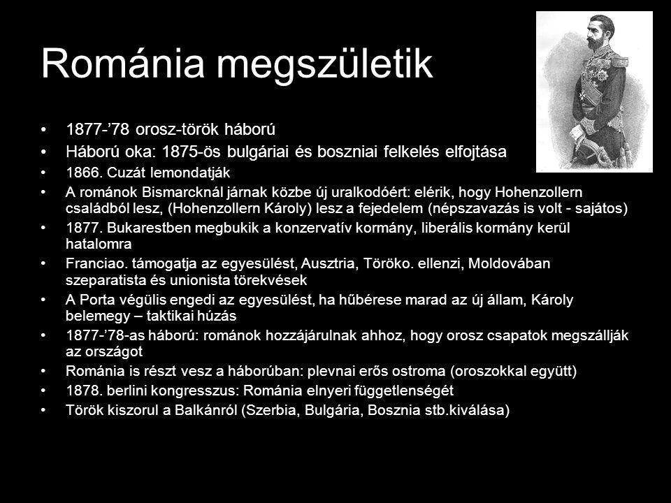 Románia megszületik 1877-'78 orosz-török háború