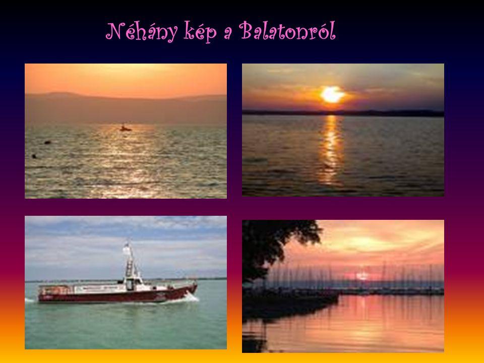 Néhány kép a Balatonról