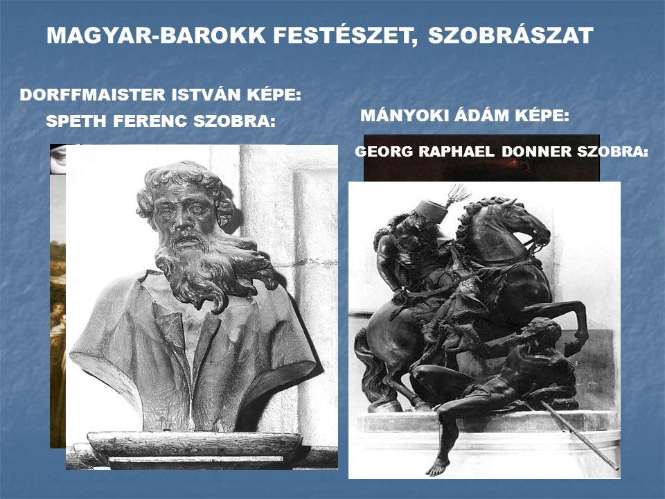 MAGYAR-BAROKK FESTÉSZET, SZOBRÁSZAT