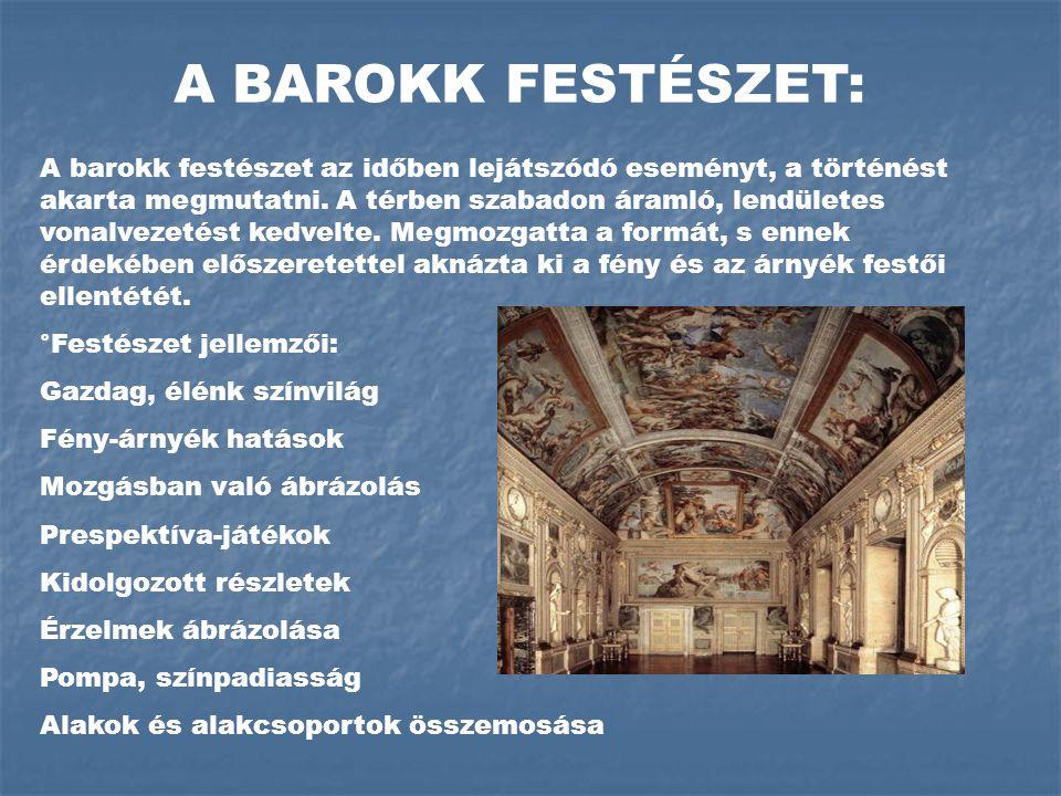 A BAROKK FESTÉSZET: