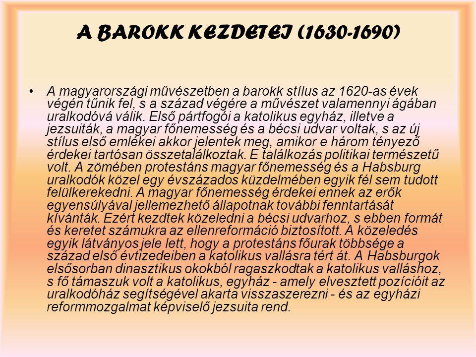 A BAROKK KEZDETEI (1630-1690)