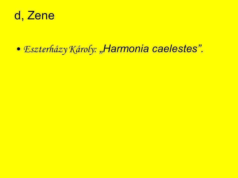 """d, Zene Eszterházy Károly: """"Harmonia caelestes ."""