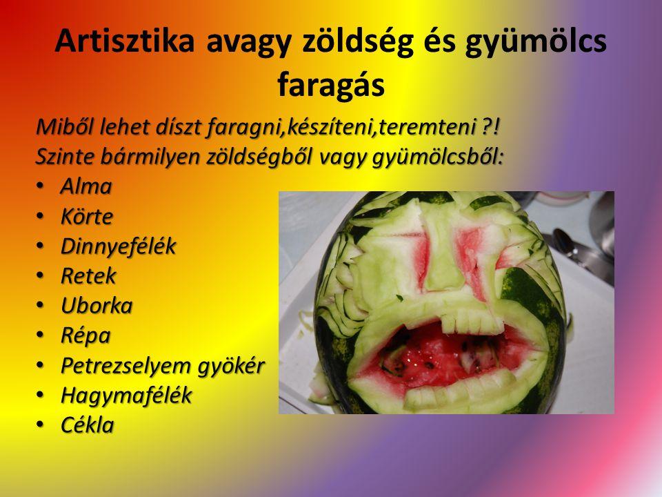 Artisztika avagy zöldség és gyümölcs faragás