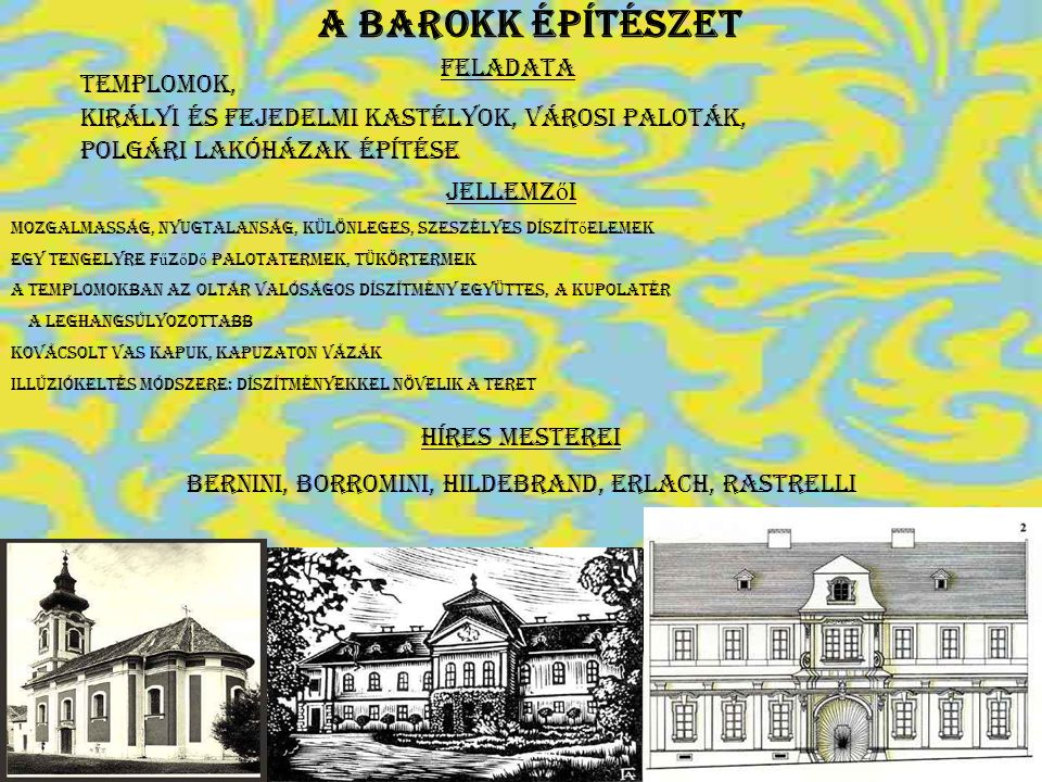 Bernini, Borromini, Hildebrand, Erlach, Rastrelli