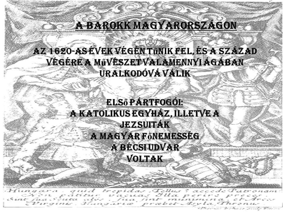 A barokk Magyarországon a katolikus egyház, illetve a jezsuiták