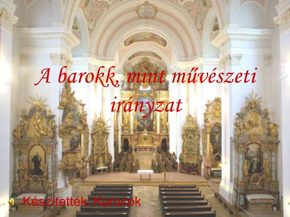 A barokk, mint művészeti irányzat