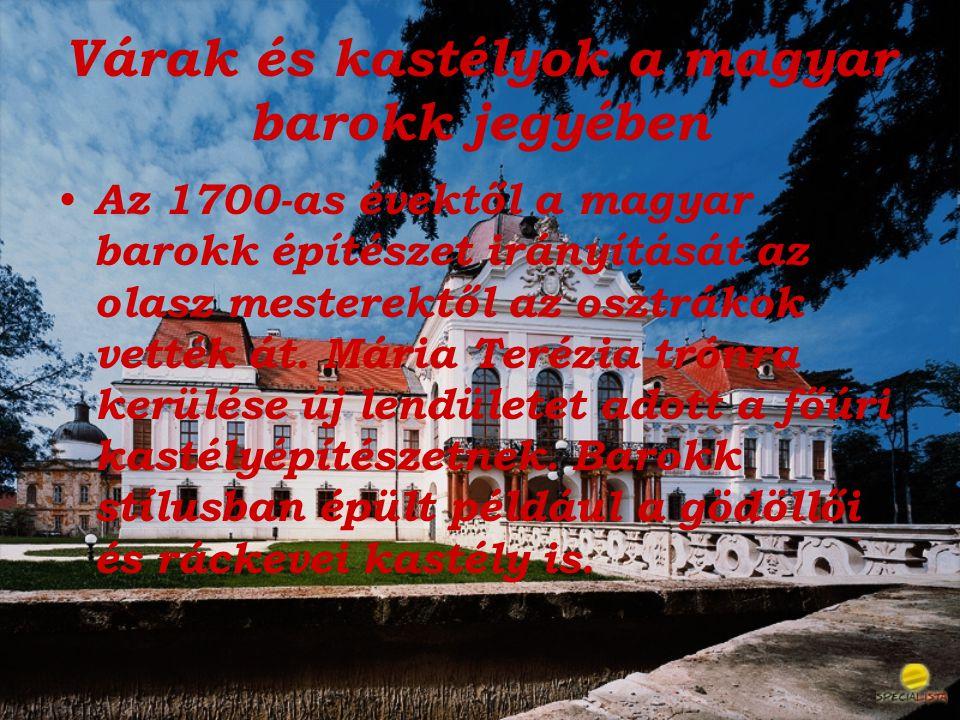 Várak és kastélyok a magyar barokk jegyében