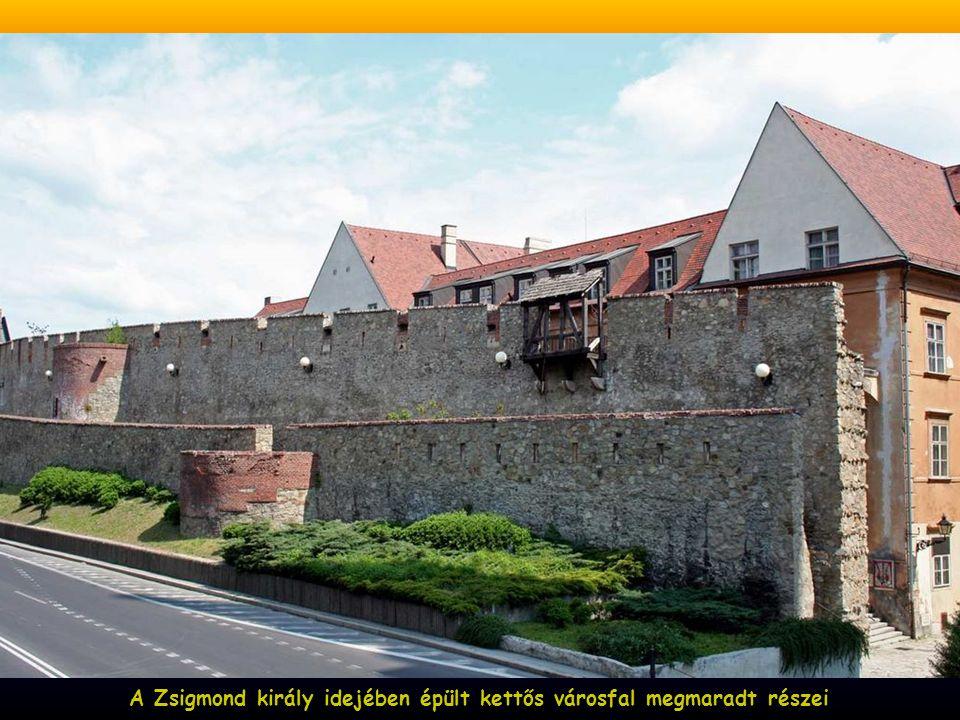 A Zsigmond király idejében épült kettős városfal megmaradt részei