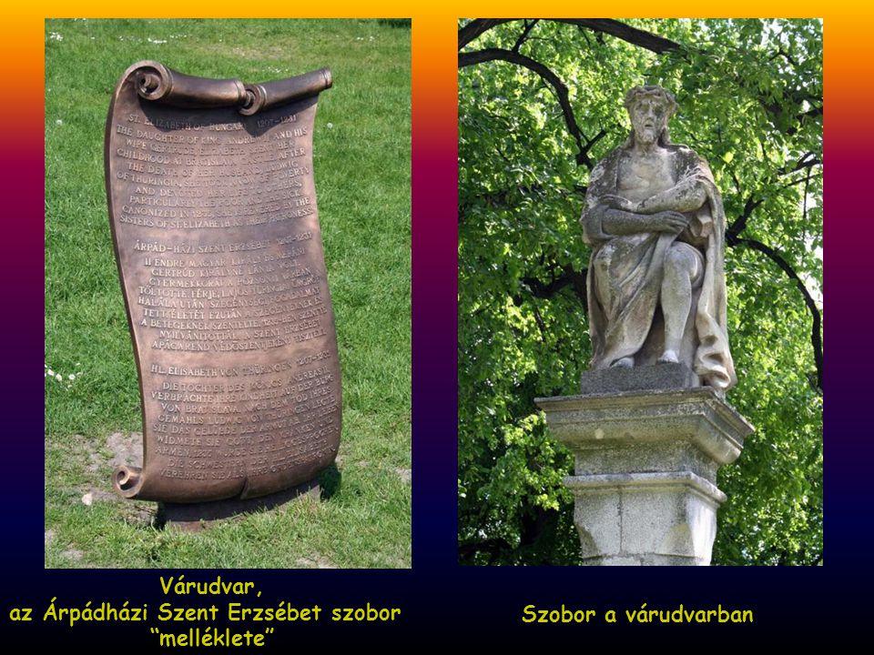 Várudvar, az Árpádházi Szent Erzsébet szobor melléklete Szobor a várudvarban