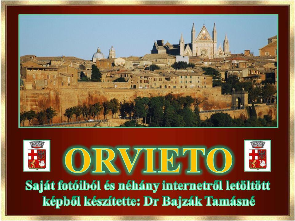 ORVIETO Saját fotóiból és néhány internetről letöltött