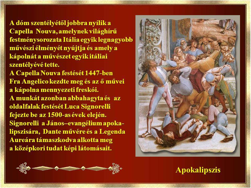 Apokalipszis A dóm szentélyétől jobbra nyílik a