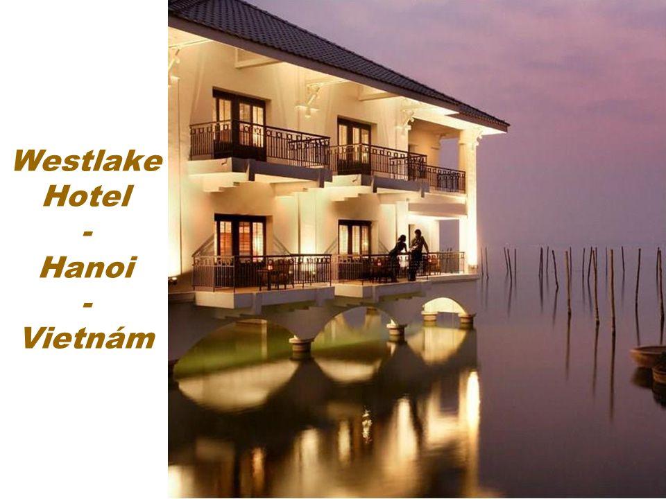 Westlake Hotel - Hanoi - Vietnám