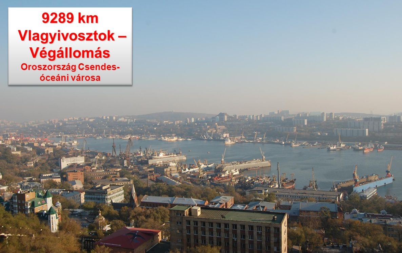 Vlagyivosztok – Végállomás Oroszország Csendes-óceáni városa