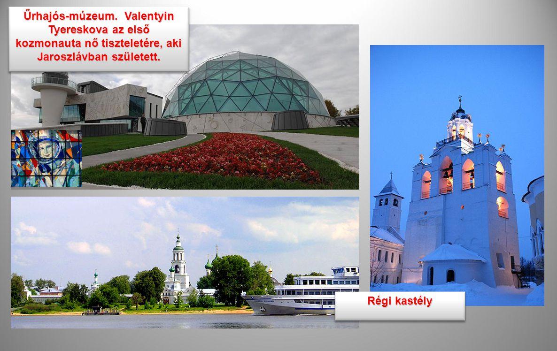 Űrhajós-múzeum. Valentyin Tyereskova az első kozmonauta nő tiszteletére, aki Jaroszlávban született.