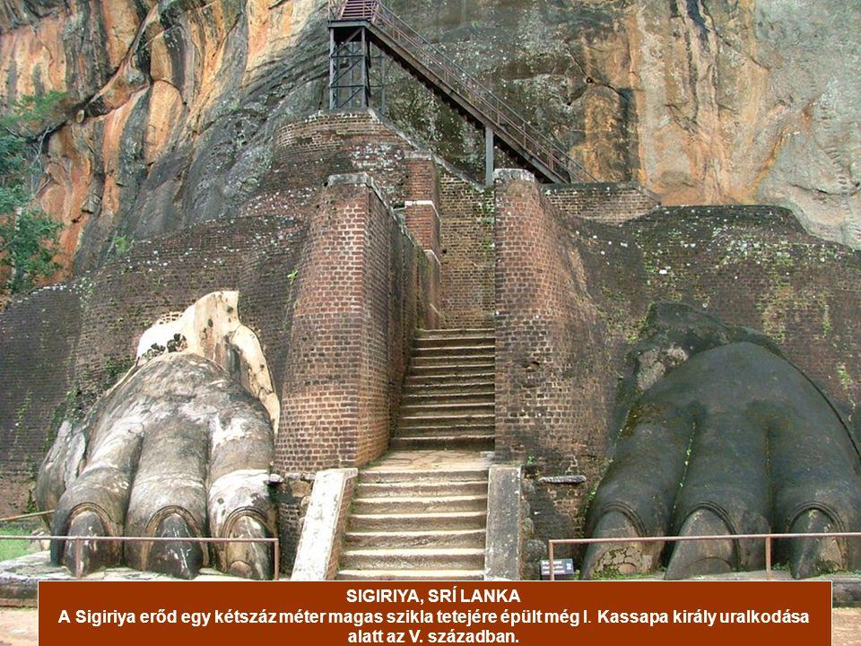 SIGIRIYA, SRÍ LANKA A Sigiriya erőd egy kétszáz méter magas szikla tetejére épült még I.