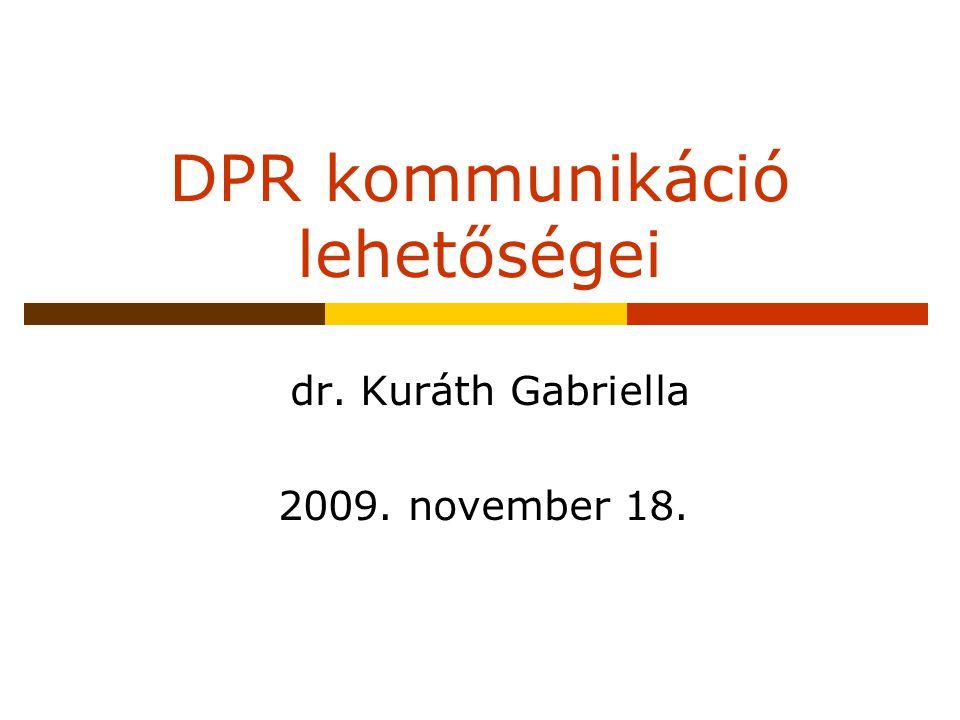 DPR kommunikáció lehetőségei