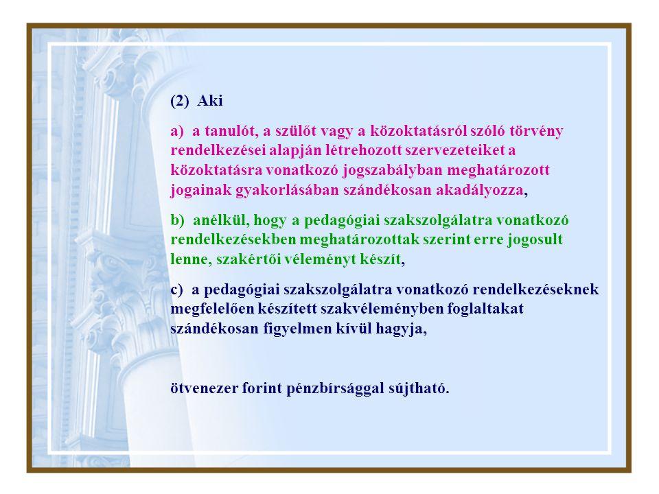 (2) Aki