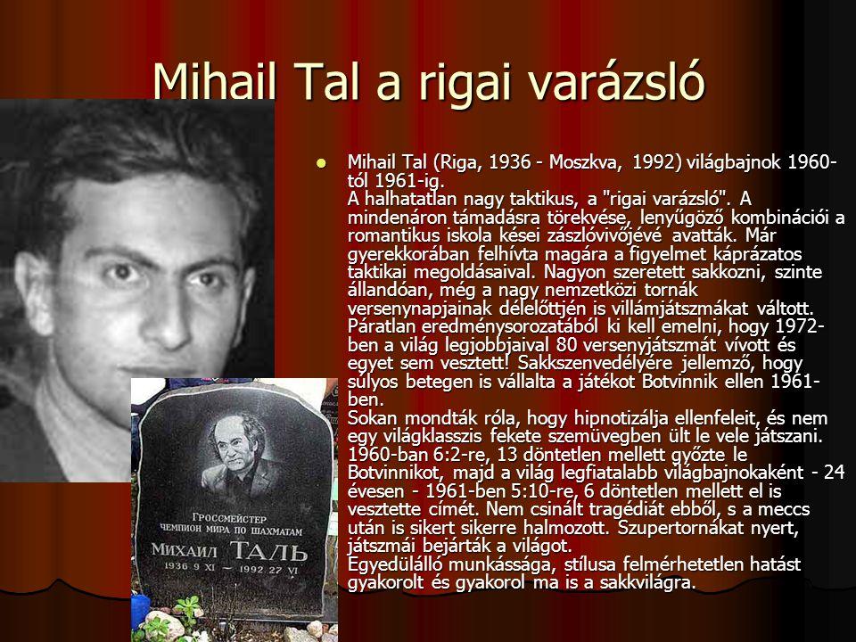 Mihail Tal a rigai varázsló