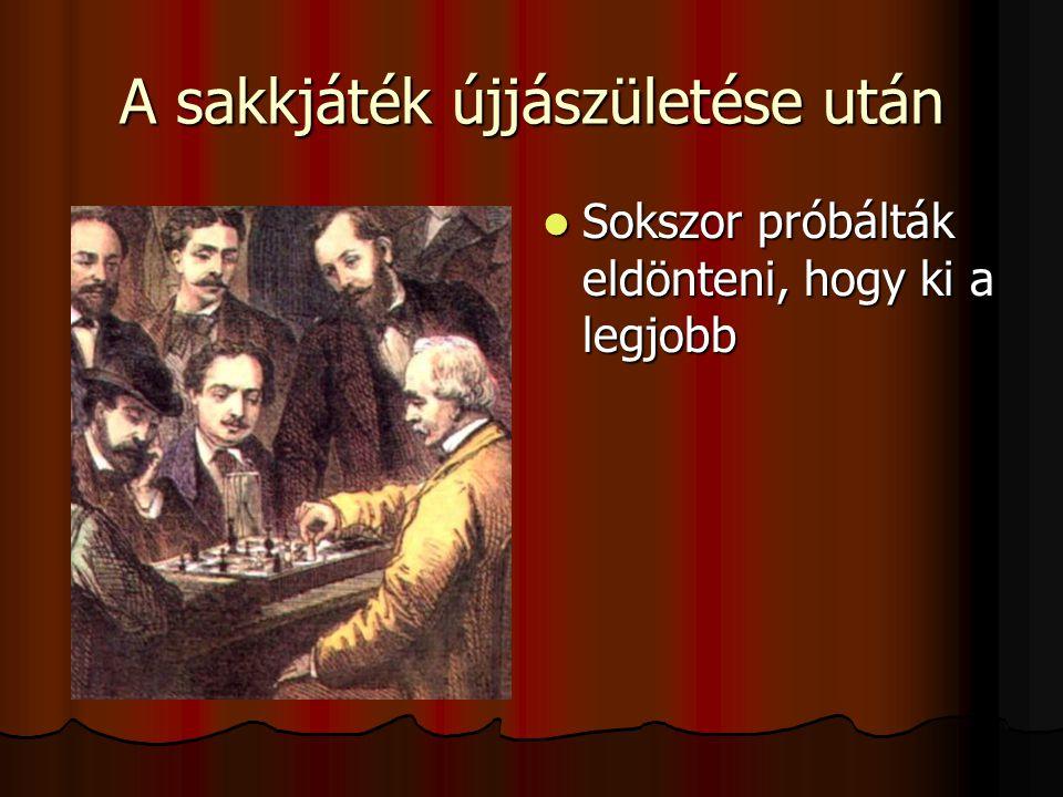 A sakkjáték újjászületése után