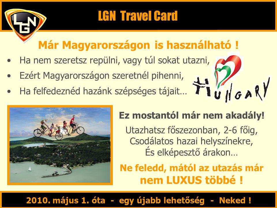 LGN Travel Card Már Magyarországon is használható !