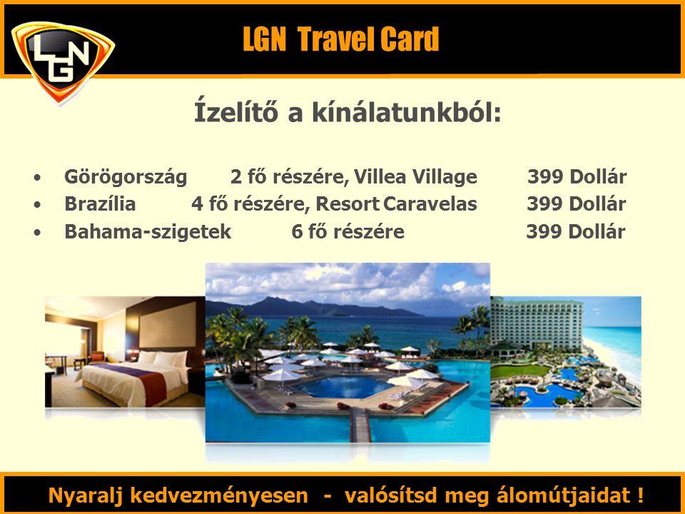 LGN Travel Card Ízelítő a kínálatunkból: