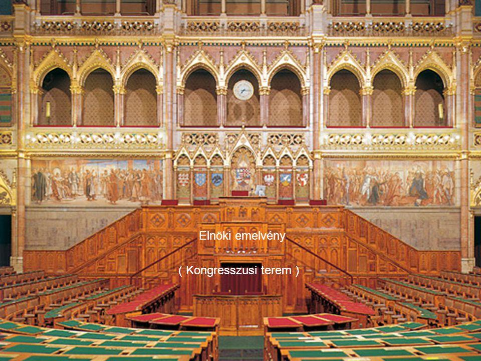 Elnöki emelvény ( Kongresszusi terem )